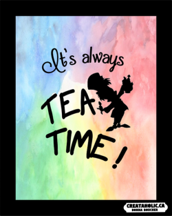 It's Always Tea Time