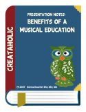 thumbnail of Benefits of a Musical Education Presentation Notes